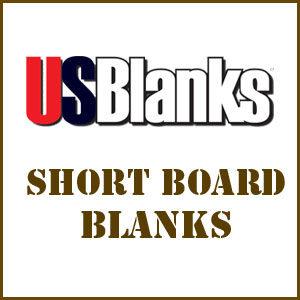 Short Board Blanks